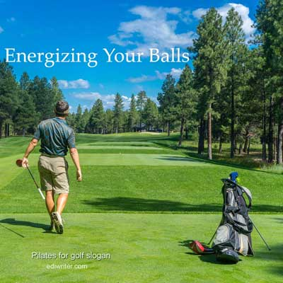 slogan example for a pilates for golf club
