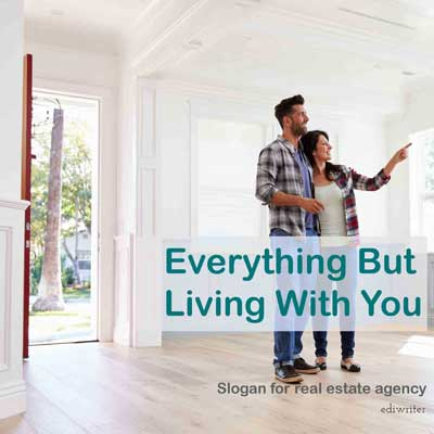 slogan example for a real estate company