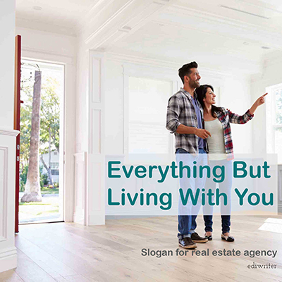 original slogan example for real estate agencies and realtors